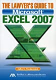 The Lawyer's Guide to Microsoft Excel 2007, John C. Tredennick, 1604422092