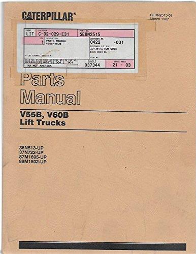 Caterpillar Parts Manual V55B, V60B Lift Trucks (SEBN2515-1 March 1987)