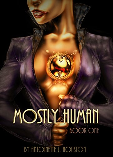 Mostly Human by [Houston, Antoinette]