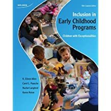 Inclusion in Early Childhood Programs: Children with Exceptionalities by K. Eileen Allen (2010-12-01)