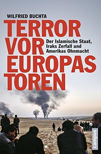 terror-vor-europas-toren-der-islamische-staat-iraks-zerfall-und-amerikas-ohnmacht