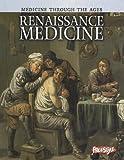 Renaissance Medicine, Nicola Barber, 1410946444
