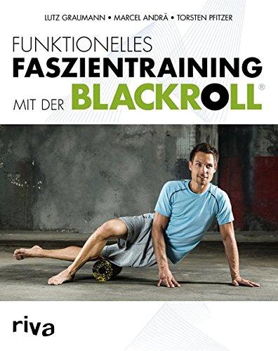 Funktionelles Faszientraining mit der Blackroll bei amazon kaufen