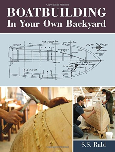 Boatbuilding in Your Own Backyard