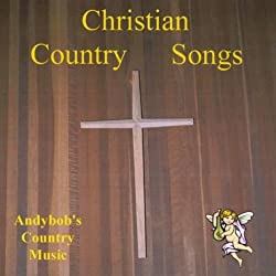 Christian Country Songs
