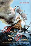 Monica and the Pirates, Jim Hatfield, 0595294243