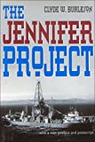 The Jennifer Project, Clyde W. Burleson, 0890967946