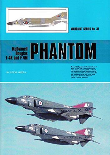 4 Phantom Mcdonnell F Douglas (WPT031 Warpaint Books - McDonnell Douglas F-4K and F-4M Phantom)