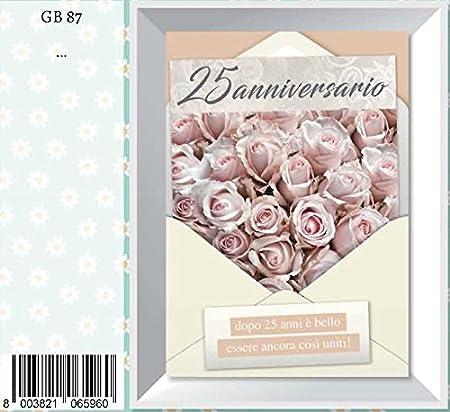 Auguri X L Anniversario Di Matrimonio.Biglietto Auguri Anniversario 25 Anni Matrimonio Fiori Marpimar
