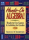 Hands-On Algebra!, Frances McBroom Thompson, 0876283865