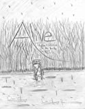 Alive: Chapter 1: Welcome to the Family