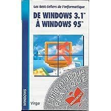 Microsoft, de Windows 3.1 à Windows 95 en un clin d'oeil