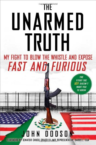 The Unarmed Truth My Fight To Blow The Whistle And Expose Fast And Furious Epub