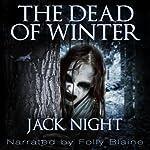 The Dead of Winter | Jack Night