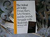 download ebook ordeal of civility: freud, marx, levi-strauss, and the jewish struggle with modernity pdf epub
