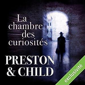 La chambre des curiosités (Pendergast 3) Audiobook