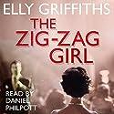 The Zig Zag Girl Hörbuch von Elly Griffiths Gesprochen von: Daniel Philpott