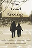 The Road Going, Suzanne Bobo and Brittany Tregarthen, 0615441580