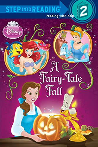 A Fairy-Tale Fall (Disney Princess) (Step into Reading) -
