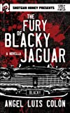 Image of The Fury of Blacky Jaguar