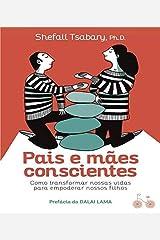 Pais e Maes Conscientes Paperback
