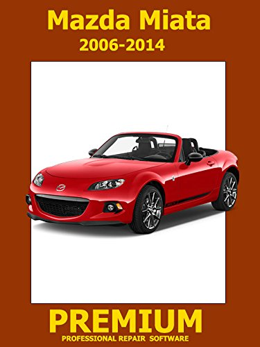 Mazda MX-5 Miata Repair Software (DVD) 2006 2007 2008 2009 2010 2011 2012 2013 2014