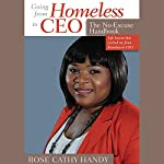 Going from Homeless to CEO: The No Excuse Handbook | Rose Cathy Handy