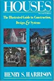Houses : The Illustrated Guide to Construction, Design and Systems, RNMI Staff, 0793103320
