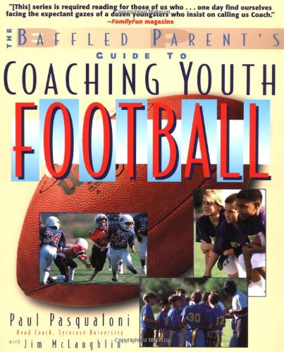 Coaching Youth Football (Baffled Parent's Guides)
