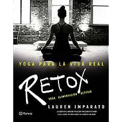 Retox : yoga, alimentación, actitud book jacket