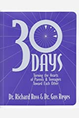 30 Days Turning the Hearts of Parents Ring-bound