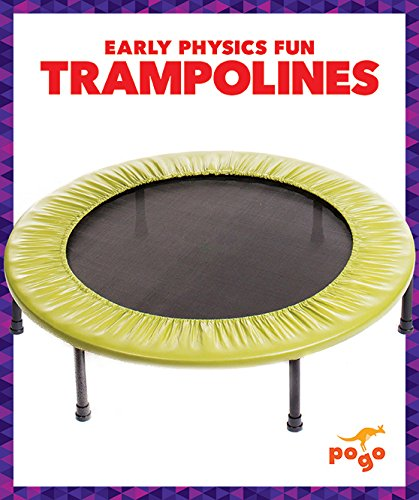 Trampolines (Pogo: Early Physics Fun)