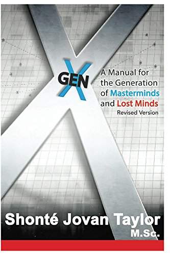 Thumbnail for Gen X:: A Manual For The Generation of Masterminds and Lost Minds REVISED