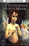 A Midsummer Night's Dream - William Shakespeare [Ignatius critical editions] (Annotated)