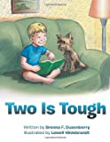 Two Is Tough, Brenna F. Dusenberry, 1467874264