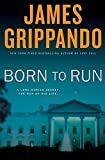 Born to Run: A Novel of Suspense (Jack Swyteck Novel)