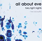 Fairy Lights Nights by All About Eve (2003-08-18)