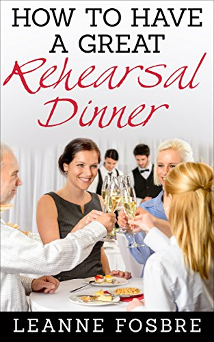 How to have a great rehearsal dinner for $<!---->