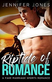Riptide of Romance: A Fake Marriage Sports Romance (Pleasure Point Series) by [Jones, Jennifer]