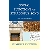 Social Functions of Synagogue Song: A Durkheimian Approach book cover