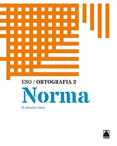 Ortografia 2. Norma (Catalán) Tapa blanda – 10 abr 2018 Mariona Albareda Sambola Ignasi Martí Farré Editorial Teide S.A.