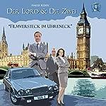 Filmversteck im Uhreneck (Der Lord & die Zwei 1) | Harry Kühn