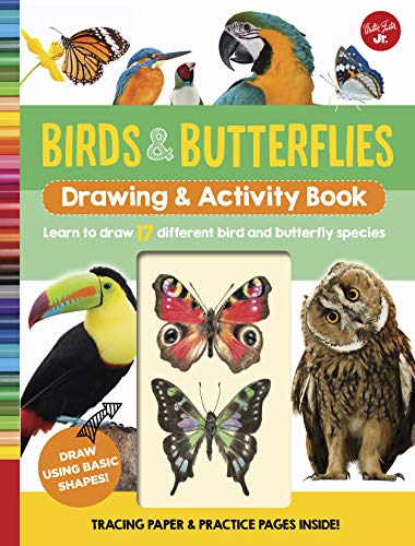 Birds & Butterflies Drawing & Activity Book: Learn to draw 17 different bird and butterfly species (Easy Drawings Of Butterflies Step By Step)