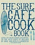 The Surf Cafe Cookbook, Jane Lamberth and Myles Lamberth, 0956789315