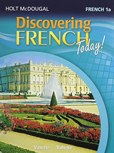 Holt French Level (Discovering French Today: Student Edition Level 1A 2013 (French Edition))