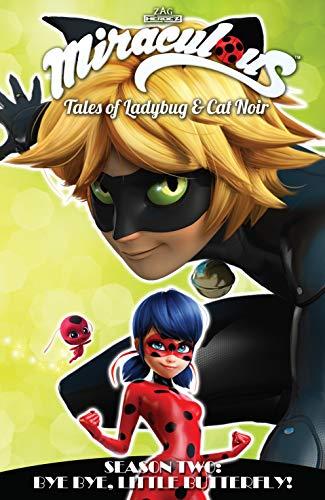 Miraculous: Tales of Ladybug and Cat Noir: Season Two - Bye Bye, Little Butterfly! (2 Ladybug)