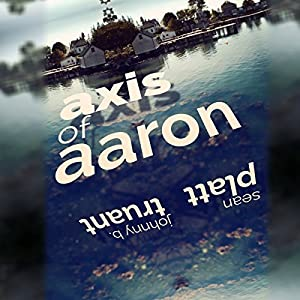 Axis of Aaron Audiobook