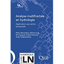 Analyse multifractale en hydrologie: Applications aux séries temporelles