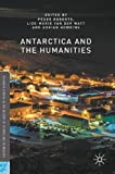 img - for Antarctica and the Humanities (Palgrave Studies in the History of Science and Technology) book / textbook / text book