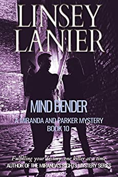 Mind Bender (A Miranda and Parker Mystery Book 10) by [Lanier, Linsey]